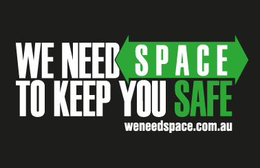 We need space to keep you safe